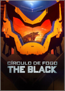 Círculo de Fogo: The Black