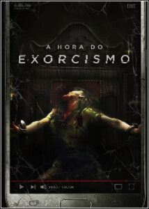 A Hora do Exorcismo